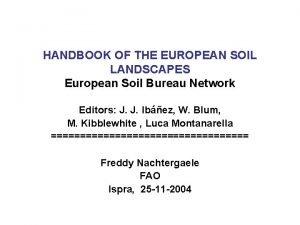 HANDBOOK OF THE EUROPEAN SOIL LANDSCAPES European Soil