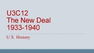 U 3 C 12 The New Deal 1933