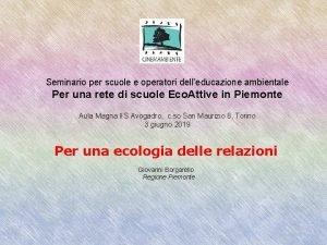 Seminario per scuole e operatori delleducazione ambientale Per