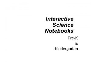 Interactive Science Notebooks PreK Kindergarten Why Science Interactive