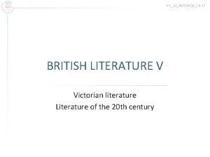 VY32INOVACE14 17 BRITISH LITERATURE V Victorian literature Literature