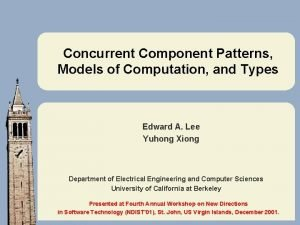 Concurrent Component Patterns Models of Computation and Types
