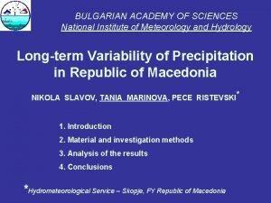 BULGARIAN ACADEMY OF SCIENCES National Institute of Meteorology