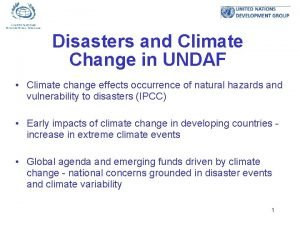 Disasters and Climate Change in UNDAF Climate change