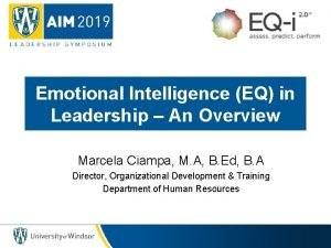 Emotional Intelligence EQ in Leadership An Overview Marcela