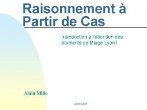 Raisonnement Partir de Cas Introduction lattention des tudiants