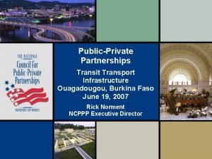 PublicPrivate Partnerships Transit Transport Infrastructure Ouagadougou Burkina Faso