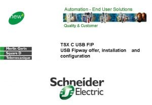 Automation End User Solutions Quality Customer TSX C