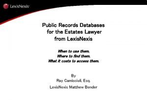Public Records Databases for the Estates Lawyer from