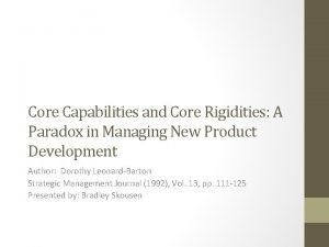 Core Capabilities and Core Rigidities A Paradox in