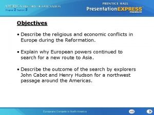 Chapter 2 Section 3 Objectives Describe the religious