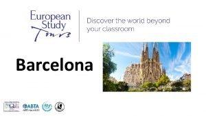 Barcelona SCHOOLS NAME TRIP TO BARCELONA Travel Dates