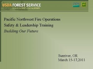 Pacific Northwest Fire Operations Safety Leadership Training Building