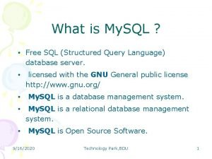 What is My SQL Free SQL Structured Query