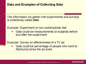 Data and Examples of Collecting Data The information