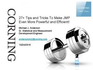 27 Tips and Tricks To Make JMP Even