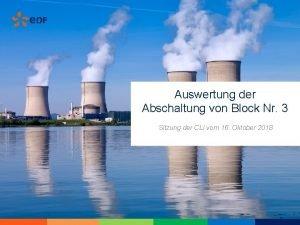 Auswertung der Abschaltung von Block Nr 3 Sitzung