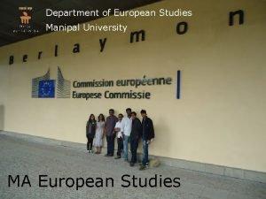 Department of European Studies Manipal University MA European