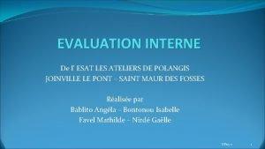 EVALUATION INTERNE De l ESAT LES ATELIERS DE