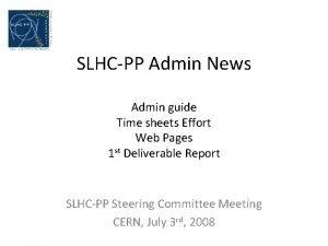 SLHCPP Admin News Admin guide Time sheets Effort