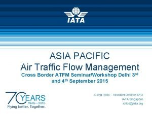 ASIA PACIFIC Air Traffic Flow Management Cross Border