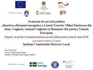 Consiliul raional Ungheni Proiectul de servicii publice Sporirea