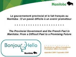 Le gouvernement provincial et le fait franais au