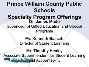 Prince William County Public Schools Specialty Program Offerings