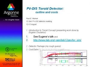 PVDIS Toroid Detector outline and costs Paul E