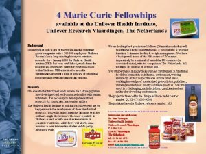 4 Marie Curie Fellowhips available at the Unilever