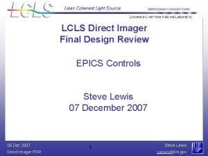 LCLS Direct Imager Final Design Review EPICS Controls