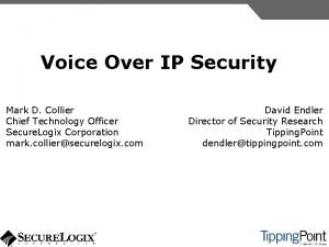 Voice Over IP Security Mark D Collier Chief