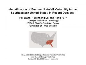 Intensification of Summer Rainfall Variability in the Southeastern