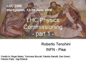 LHC 2006 Martignano 12 18 June 2006 LHC