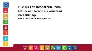 LT 200 X Examensarbete inom teknik och lrande