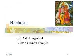 Hinduism Dr Ashok Agarwal Victoria Hindu Temple 9162020