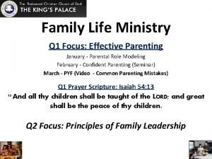 Family Life Ministry Q 1 Focus Effective Parenting