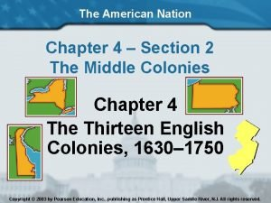 The American Nation Chapter 4 Section 2 The