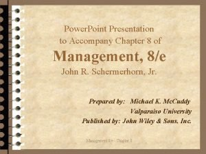 Power Point Presentation to Accompany Chapter 8 of
