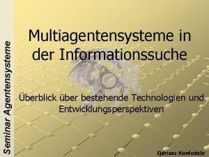 Seminar Agentensysteme Multiagentensysteme in der Informationssuche berblick ber