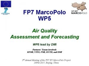 FP 7 Marco Polo WP 5 Air Quality