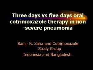Three days vs five days oral cotrimoxazole therapy