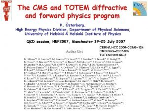 The CMS and TOTEM diffractive and forward physics