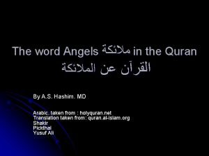 The word Angels in the Quran By A