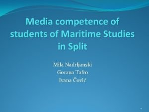 Media competence of students of Maritime Studies in