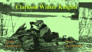 Clarkson Winter Knights Austin Donhauser Scott Deichmann Design