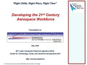 Right Skills Right Place Right Time Developing the