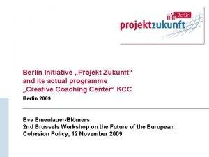 Berlin Initiative Projekt Zukunft and its actual programme