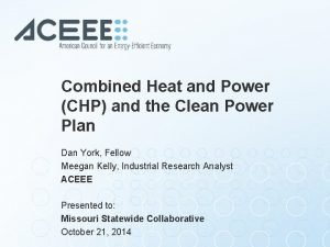 Combined Heat and Power CHP and the Clean