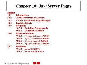 Chapter 10 Java Server Pages Outline 10 1